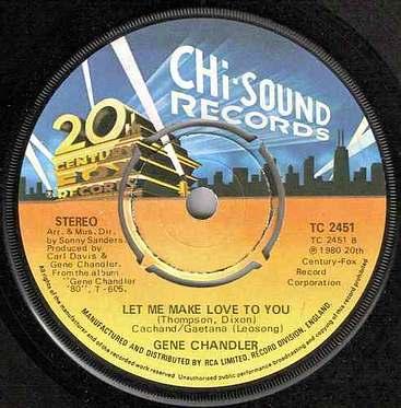 GENE CHANDLER - LET ME MAKE LOVE TO YO - UK