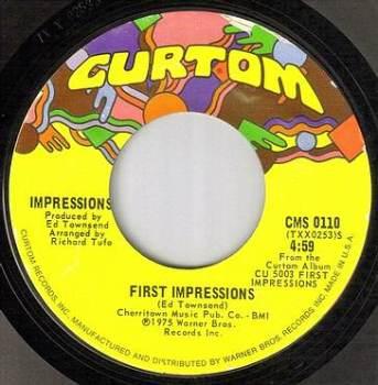 IMPRESSIONS - FIRST IMPRESSIONS - CURTOM