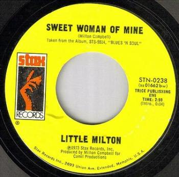 LITTLE MILTON - SWEET WOMAN OF MINE - STAX
