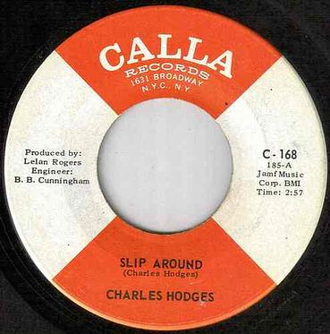 CHARLES HODGES - SLIP AROUND - CALLA