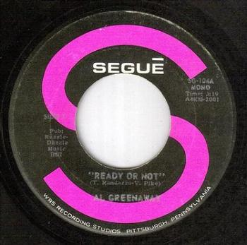 AL GREENAWAY - READY OR NOT - SEGUE
