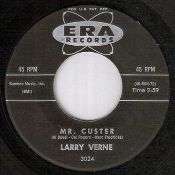 LARRY VERNE - MR.CUSTER - ERA