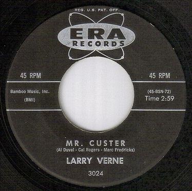 LARRY VERNE - MR.CUSTER - ERA