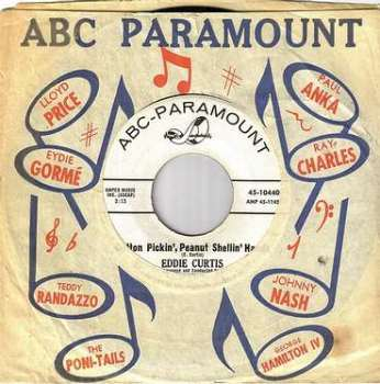 EDDIE CURTIS - COTTON PICKIN' PEANUT SHELLIN' HANDS - ABC