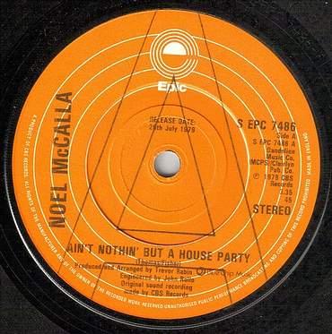 NOEL McCALLA - AIN'T NOTHIN' BUT A HOUSEPARTY - UK EPIC dj