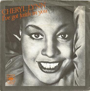 CHERYL LYNN - I'VE GOT FAITH IN YOU - ITALIAN CBS P/S