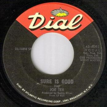 JOE TEX - SURE IS GOOD - DIAL
