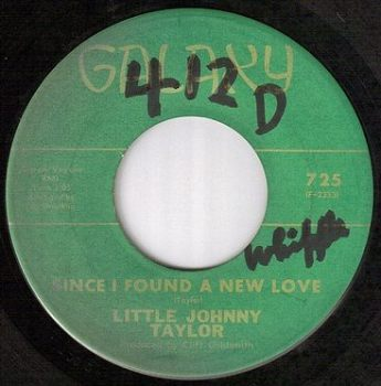 L.JOHNNY TAYLOR - SINCE I FOUND A NEW LOVE - GALAXY