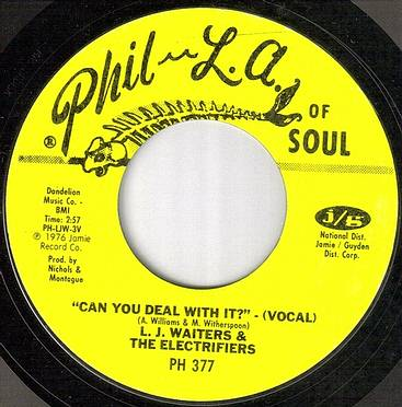 L.J.WAITERS - CAN YOU DEAL WITH IT - PHIL LA OF SOUL