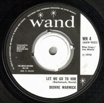 DIONNE WARWICK - LET ME GO TO HIM - UK WAND