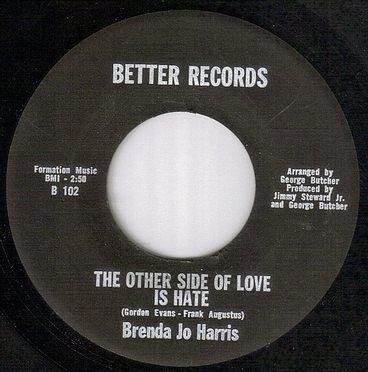 BRENDA JO HARRIS - THE OTHER SIDE OF LOVE IS HATE - BETTER