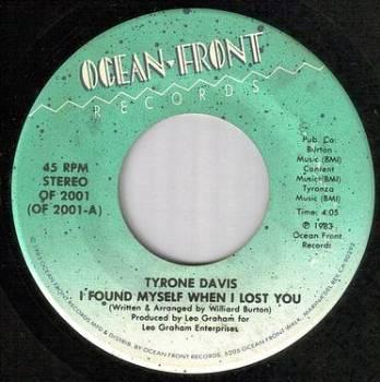 TYRONE DAVIS - I FOUND MYSELF WHEN I LOST YOU