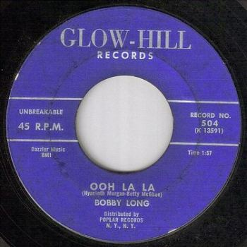 BOBBY LONG - OOH LA LA - GLOW HILL