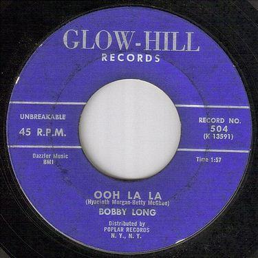 BOBBY LONG - OOH LA LA - GLOW HILL