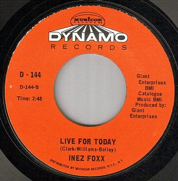 INEZ FOXX - LIVE FOR TODAY - DYNAMO