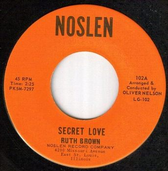 RUTH BROWN - SECRET LOVE - NOSLEN