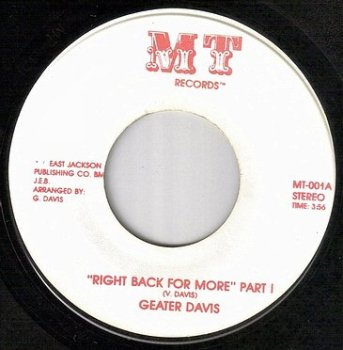 GEATER DAVIS - RIGHT BACK FOR MORE - MT