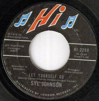 SYL JOHNSON - LET YOURSELF GO - HI