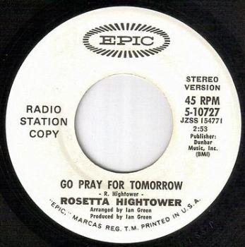 ROSETTA HIGHTOWER - GO PRAY FOR TOMORROW - EPIC dj