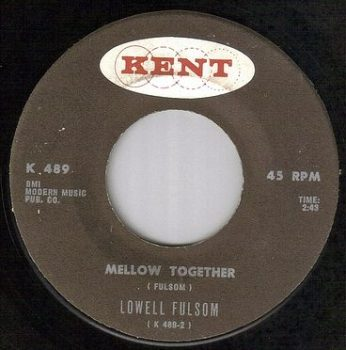 LOWELL FULSOM - MELLOW TOGETHER - KENT