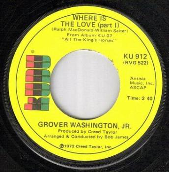GROVER WASHINGTON,JR - WHERE IS THE LOVE - KUDU