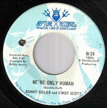 BUNNY and CINDY - WE'RE ONLY HUMAN - NEPTUNE