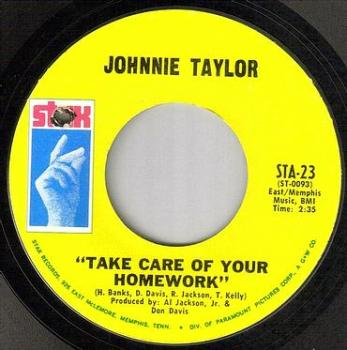 JOHNNIE TAYLOR - TAKE CARE OF YOUR HOMEWORK - STAX
