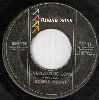 ROBERT KNIGHT - EVERLASTING LOVE - RISING SONS