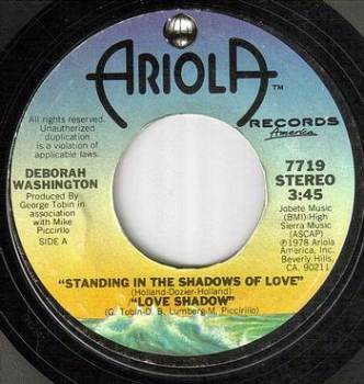 DEBORAH WASHINGTON - STANDING IN THE SHADOWS OF LOVE - ARIOLA