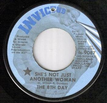 EIGHTH DAY - SHE'S NOT JUST ANOTHER WOMAN - INVICTUS