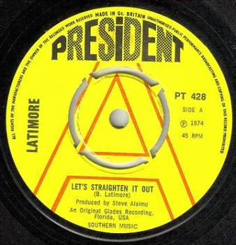 LATIMORE - LET'S STRAIGHTEN IT OUT - PRESIDENT dj