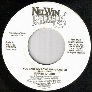 KAREN DIGGS - YOU TAKE MY LOVE FOR GRANTED - NEW WIN dj