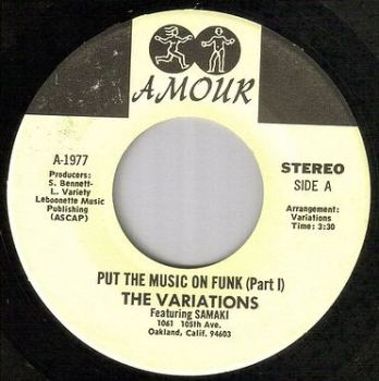 VARIATIONS - PUT THE MUSIC ON THE FUNK - AMOUR