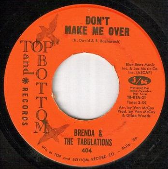 BRENDA & TABULATIONS - DON'T MAKE ME OVER - TOP and BOTTOM