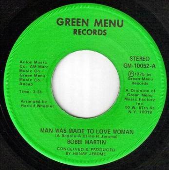 BOBBI MARTIN - MAN WAS MADE TO LOVE WOMAN - GREEN MENU