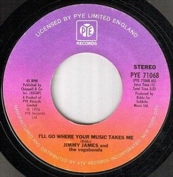 JIMMY JAMES - I'LL GO WHERE YOUR MUSIC TAKES ME - PYE