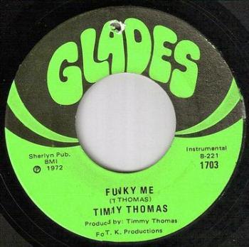 TIMMY THOMAS - FUNKY ME - GLADES