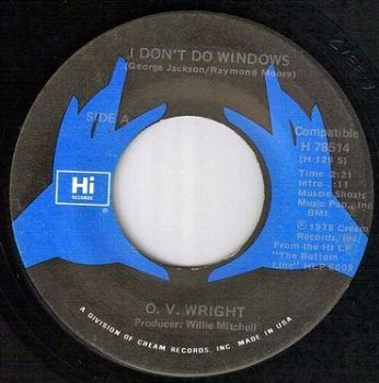 O.V. WRIGHT - I DON'T DO WINDOWS - HI