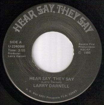 LARRY DARNELL - HEAR SAY, THEY SAY - HEAR SAY
