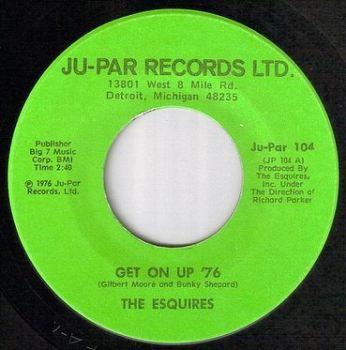 ESQUIRES - GET ON UP '76 - JU PAR