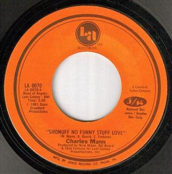 CHARLES MANN - SHONUFF NO FUNNY STUFF LOVE - LA