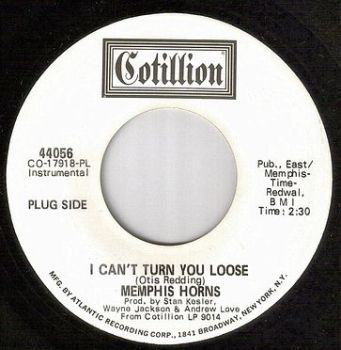 MEMPHIS HORNS - I CAN'T TURN YOU LOOSE - COTILLION dj
