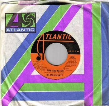 WILSON PICKETT - FIRE AND WATER - ATLANTIC orig