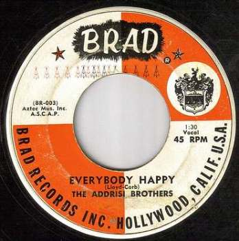 ADDRISI BROTHERS - EVERYBODY HAPPY - BRAD