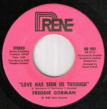 FREDDIE GORMAN - LOVE HAS SEEN US THROUGH - RENE