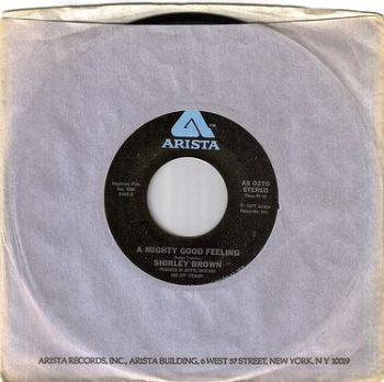 SHIRLEY BROWN - A MIGHTY GOOD FEELING - ARISTA