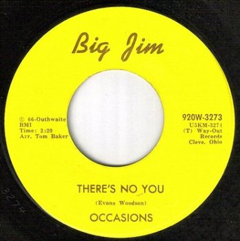 OCCASIONS - THERE'S NO YOU - BIG JIM