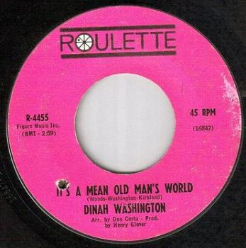 DINAH WASHINGTON - IT'S A MEAN OLD MAN'S WORLD - ROULETTE