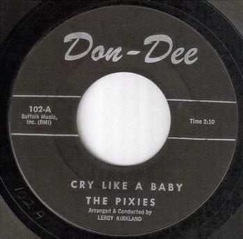 PIXIES - CRY LIKE A BABY - DAN DEE