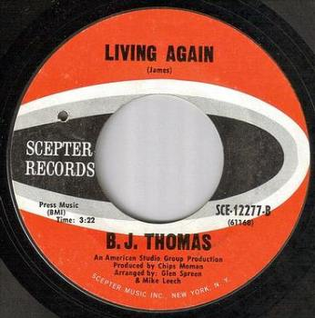 B.J. THOMAS - LIVING AGAIN - SCEPTER